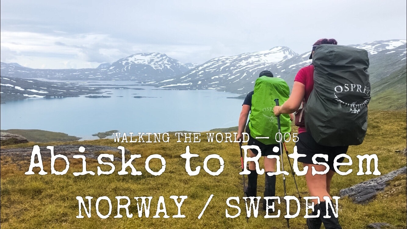 NORWAY / SWEDEN E1: Abisko — Ritsem