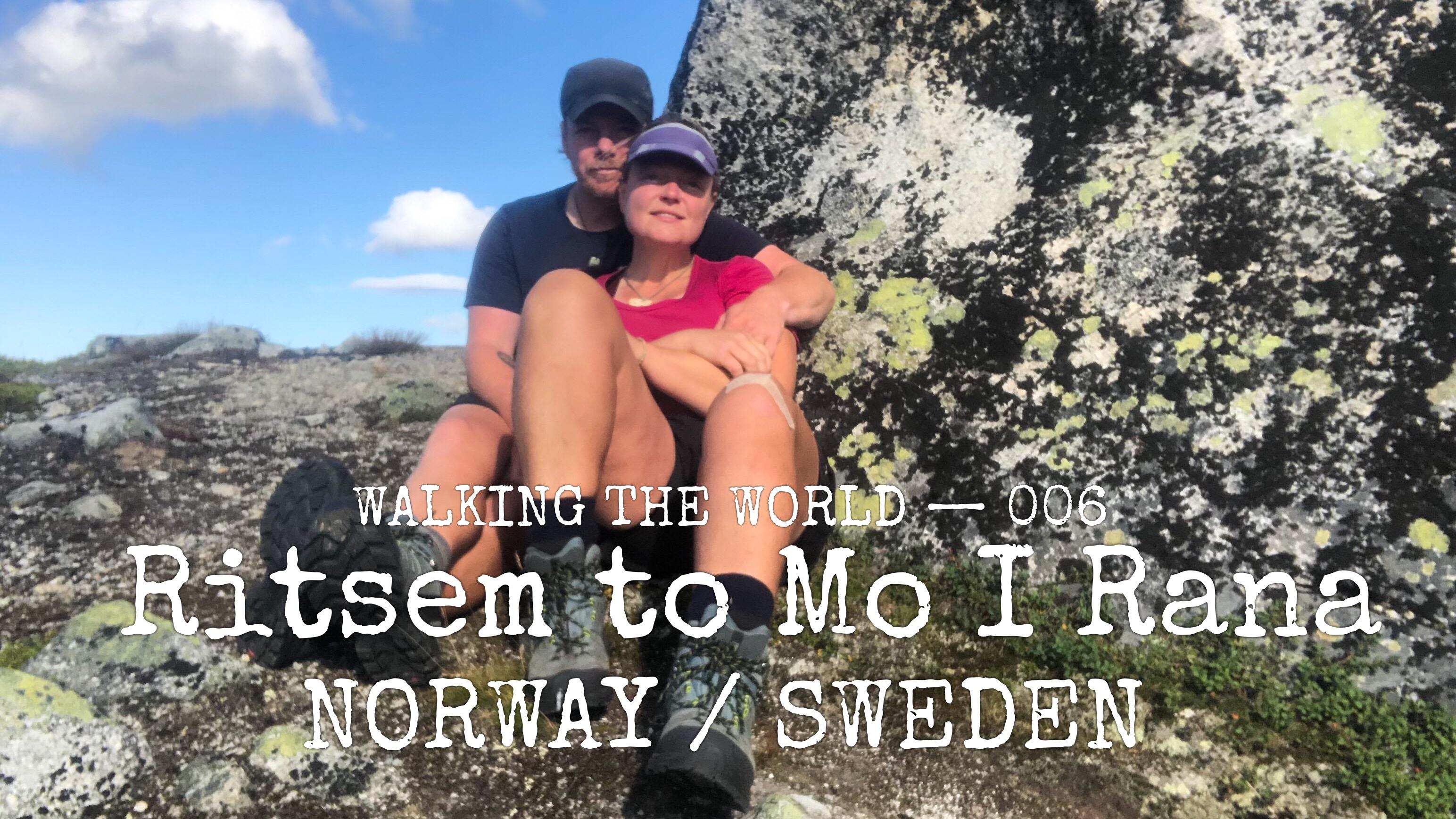 NORWAY / SWEDEN E1: Ritsem — Mo I Rana