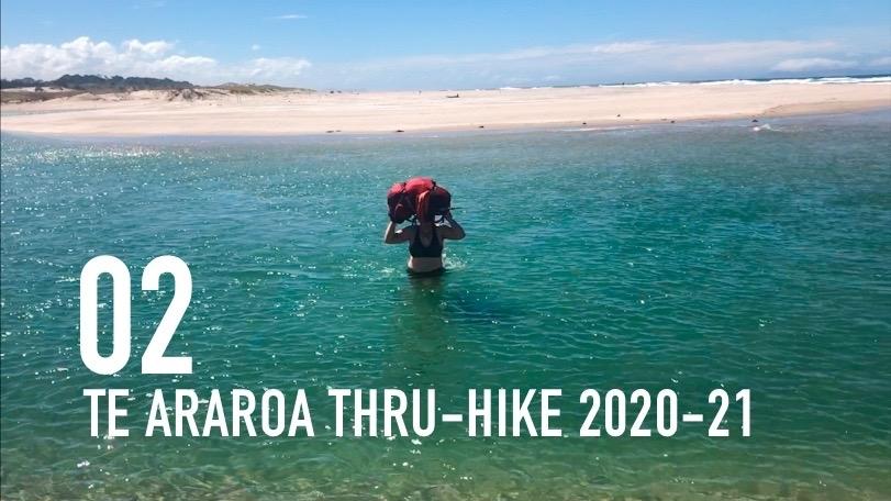 TE ARAROA THRU-HIKE 2020-21: Kerikeri to Pakiri Beach (E 02)